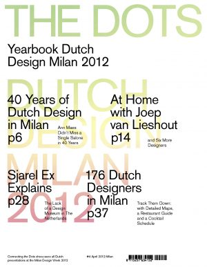 The Dots #4 – Milan Design Week 2012. Reverse cover with ELLE Decoration. Click on thumbnail to download full pdf